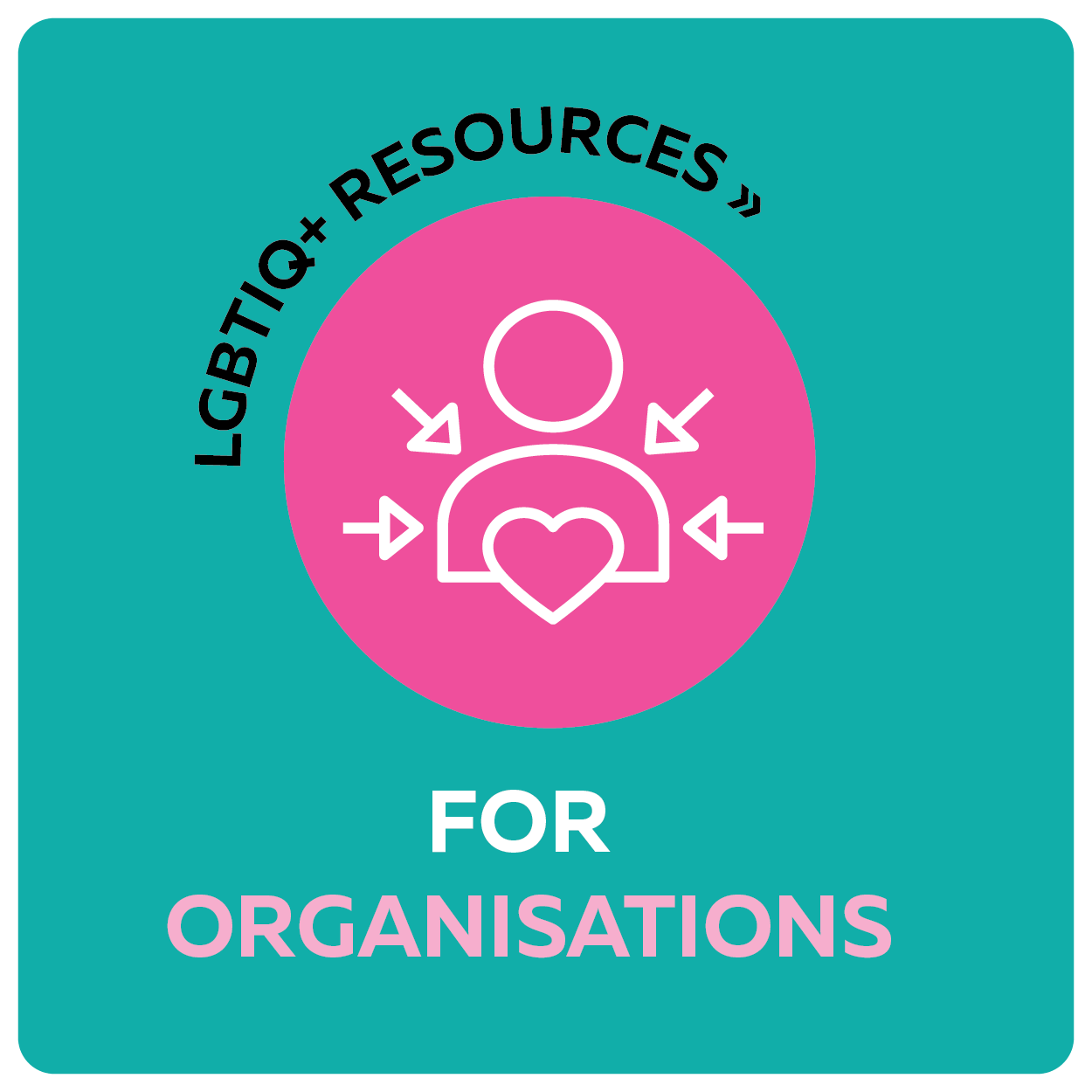 LGBTIQ+ resources for organisations