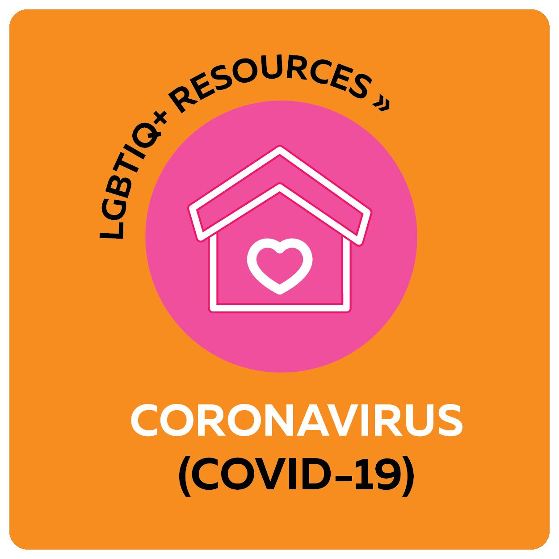 LGBTIQ+ recources - coronavirus (covid-19)